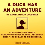 A Duck has an Adventure Home